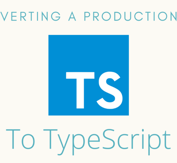 TypeScript: Why, How, and What We Learned